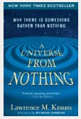 Lawrence M. Krauss_A Universe From Nothing