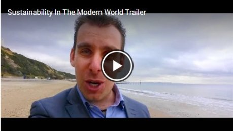Sustainability In The Modern World Trailer