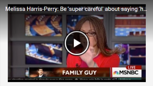 Melissa Harris-Perry - Be super careful